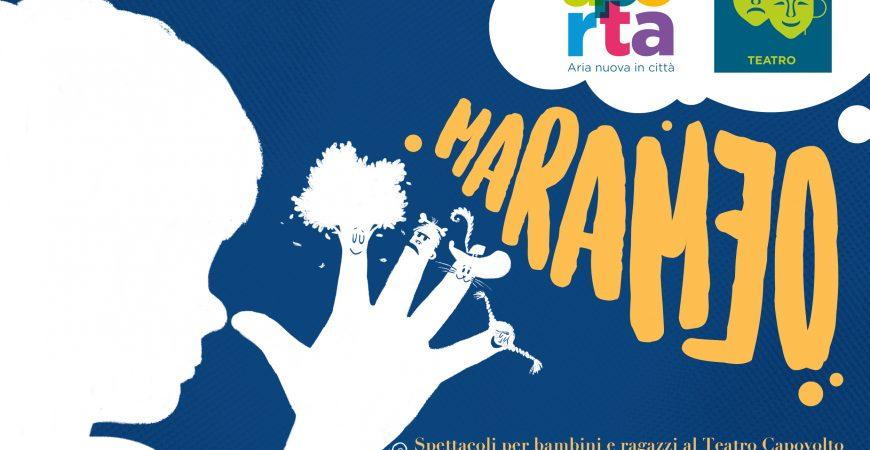 Marameo – teatro ragazzi al Teatro Capovolto