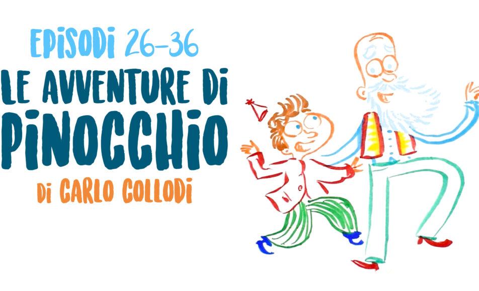 Retroscena – Illustraudio / Le avventure di Pinocchio Cap 26-36